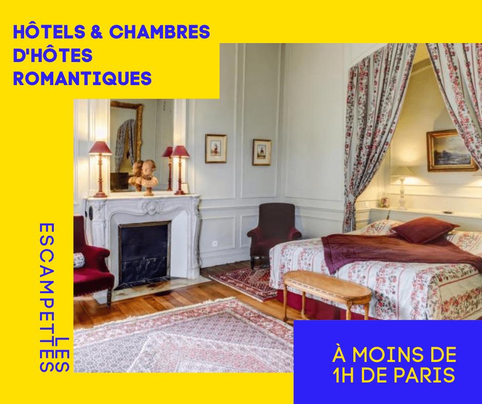 hôtels romantiques, en amoureux, proches Paris