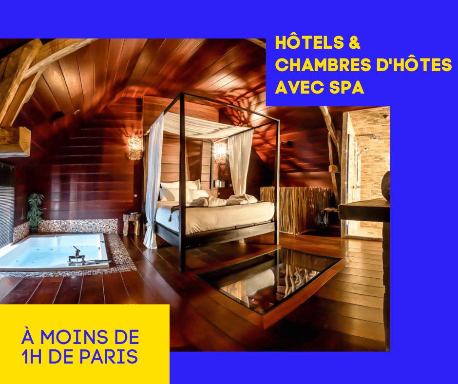 hotels avec spa et jacuzzi autour de Paris